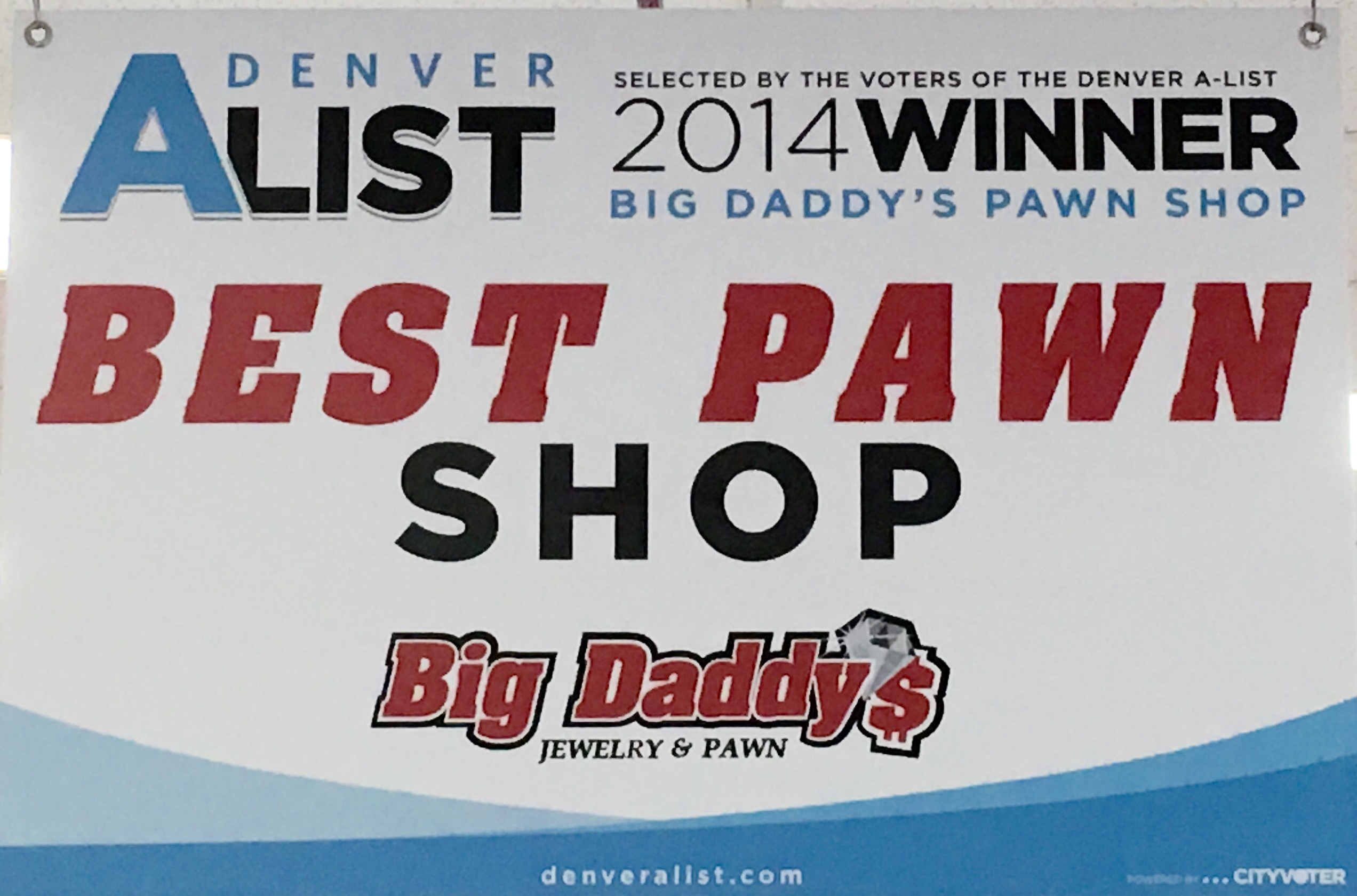Big Daddy's Jewelry and Pawn 2014 winners of the Denver A-List